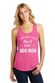 Stay at Home Dog Mom Ladies Tank Top