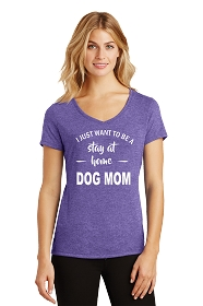 Stay at Home Dog Mom Ladies V-Neck